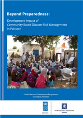 Beyond preparedness: development impact of community-based disaster risk management in Pakistan