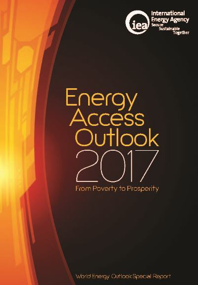 Energy access outlook 2017: from poverty to prosperity