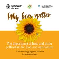 Why bees matter: the importance of bees and other pollinators for food and agriculture
