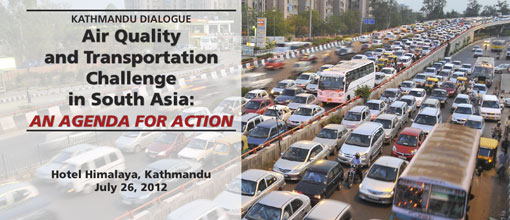 Kathmandu Dialogue Air Quality and Transportation Challenge in South Asia: An Agenda for Action