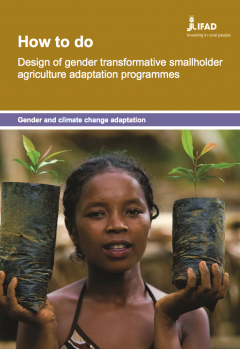 How to do: design of gender transformative smallholder agriculture adaptation programmes