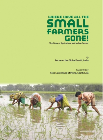 Where have all the small farmers gone?: the story of agriculture and Indian farmers